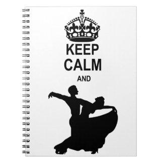 Keep Calm and Ballroom Dance Spiral Notebook
