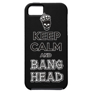 Keep Calm and Bang Head!! iPhone SE/5/5s Case