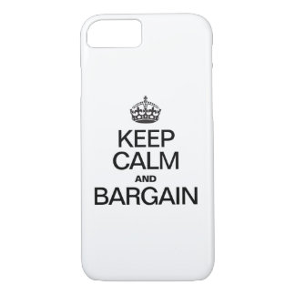 KEEP CALM AND BARGAIN iPhone 7 CASE
