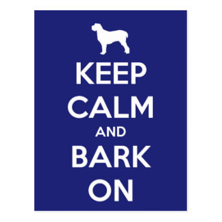 Keep Calm and Bark On Blue and White Postcard