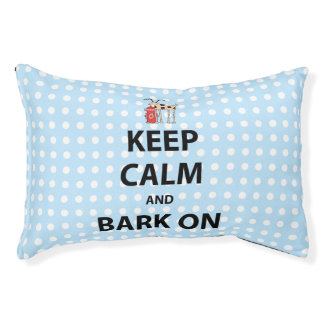 Keep Calm and Bark On Small Dog Bed