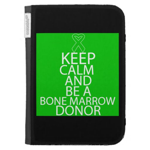 Keep Calm and Be a Bone Marrow Donor Kindle Keyboard Covers