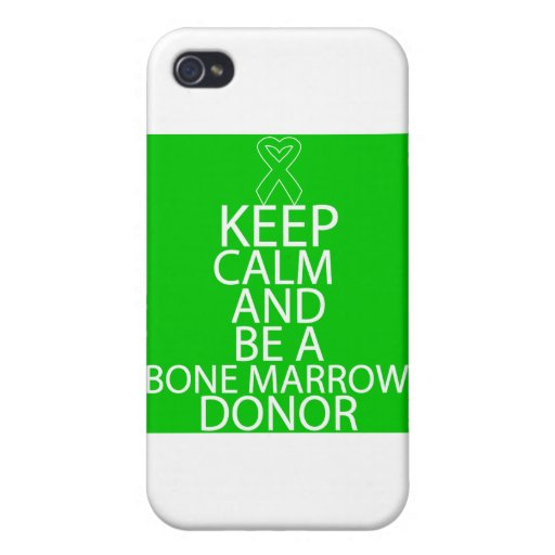 Keep Calm and Be a Bone Marrow Donor iPhone 4 Cover