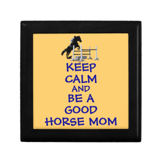 Keep Calm and Be A Good Horse Mom Jewelry Box