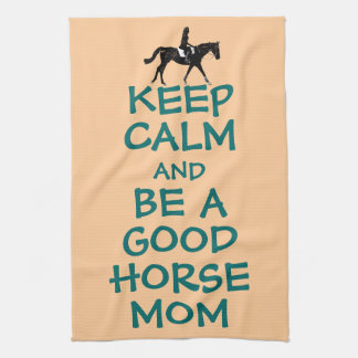 Keep Calm and Be A Good Horse Mom Hand Towels
