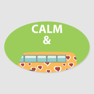 Keep Calm and Be a Hippie Oval Sticker