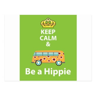 Keep Calm and Be a Hippie Postcard