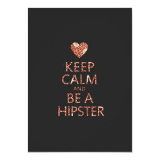 Keep Calm and be a Hipster Card