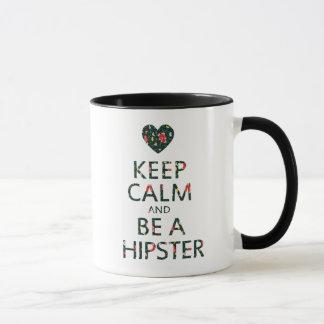 Keep Calm and be a Hipster Mug