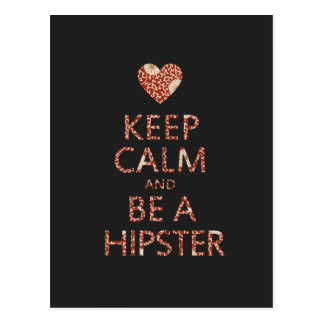 Keep Calm and be a Hipster Postcard