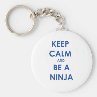 Keep Calm and Be A Ninja! Keychain