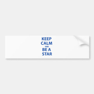 Keep Calm and Be A Star Car Bumper Sticker