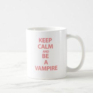Keep Calm and Be A Vampire Coffee Mug