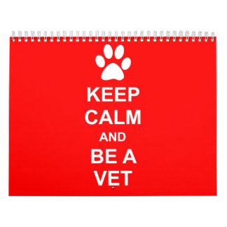 Keep Calm And Be A Vet Calendar