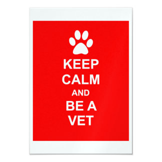 Keep Calm And Be A Vet Card