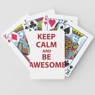 Keep Calm and Be Awesome Bicycle Playing Cards