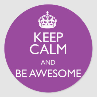 KEEP CALM AND BE AWESOME CLASSIC ROUND STICKER
