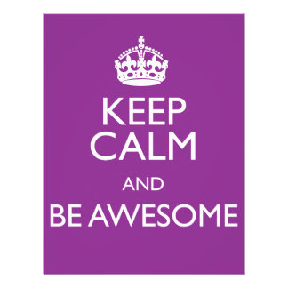 KEEP CALM AND BE AWESOME FLYER