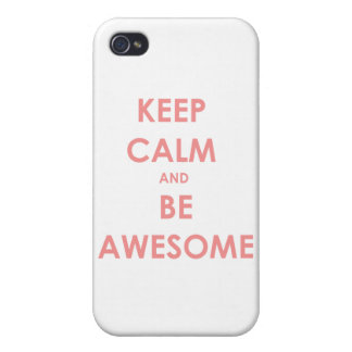 Keep calm and be awesome iPhone 4/4S case