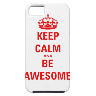 Keep Calm and Be Awesome iPhone SE/5/5s Case