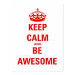 Keep Calm and Be Awesome Postcard