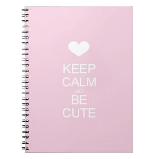 keep calm and be cute notebook
