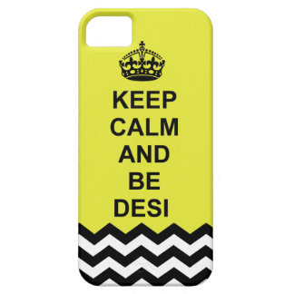 Keep calm and Be Desi iphone case iPhone 5 Cases