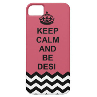 Keep calm and Be Desi iphone case iPhone 5 Cover