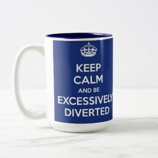 Keep Calm and Be Excessively Diverted Jane Austen Two-Tone Coffee Mug