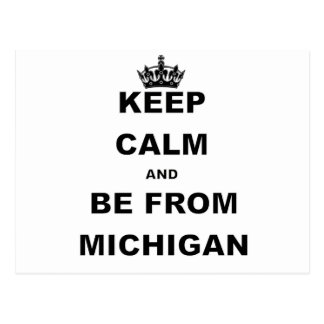 KEEP CALM AND BE FROM MICHIGAN.png Postcard
