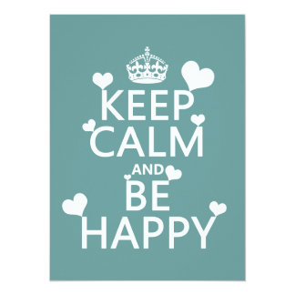 Keep Calm and Be Happy (available in all colors) Personalized Invitation