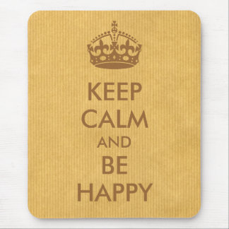 Keep Calm and Be Happy Brown Natural Kraft Paper Mouse Pad