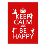Keep Calm and Be Happy (dance) (customizable) Personalized Invitation