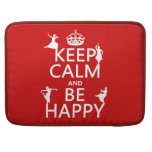 Keep Calm and Be Happy (dance) (customizable) MacBook Pro Sleeve