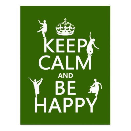Keep Calm and Be Happy (dance) (customizable) Postcard