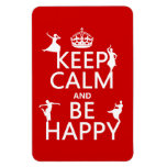 Keep Calm and Be Happy (dance) (customizable) Rectangle Magnet