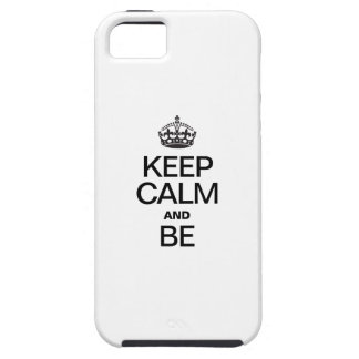 KEEP CALM AND BE iPhone SE/5/5s CASE