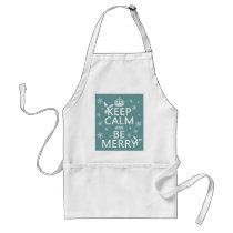 Keep Calm and Be Merry - all colors Adult Apron