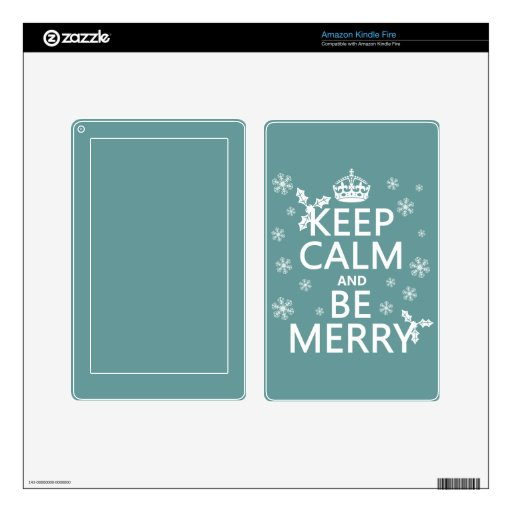 Keep Calm and Be Merry - all colors Kindle Fire Skin