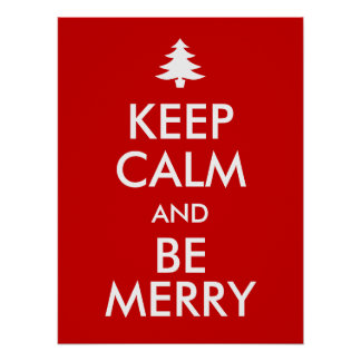 KEEP CALM and BE MERRY Poster