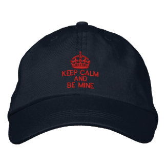 Keep Calm And Be Mine Embroidered Baseball Cap