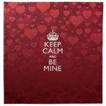 Keep Calm And Be Mine on Hearts Printed Napkin