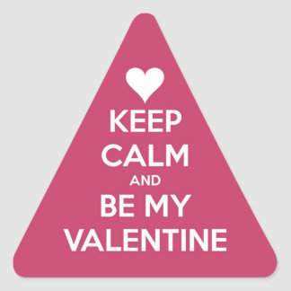 Keep Calm and Be My Valentine Berry Triangle Sticker