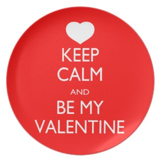 Keep Calm and Be My Valentine Plate