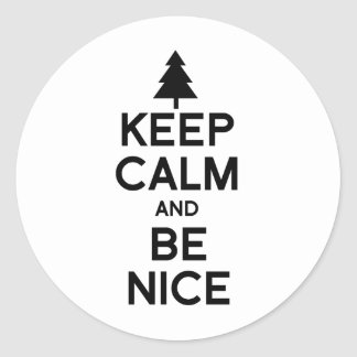 KEEP CALM AND BE NICE --.png Sticker