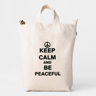 Keep Calm and Be Peaceful Duck Bag