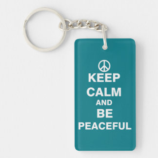 Keep Calm and Be Peaceful Keychain