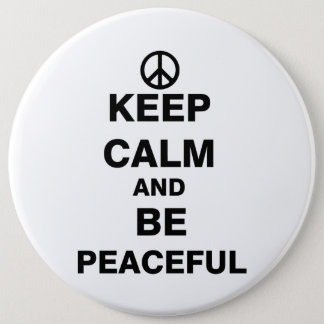 Keep Calm and Be Peaceful Pinback Button