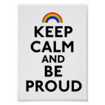 Keep Calm and Be Proud Print