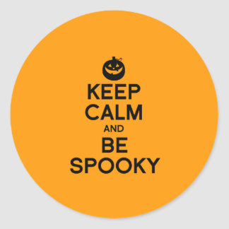 KEEP CALM AND BE SPOOKY - Halloween -.png Round Stickers